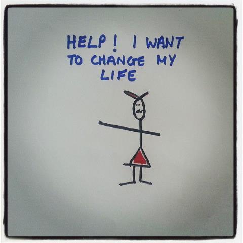voglio cambiare vita